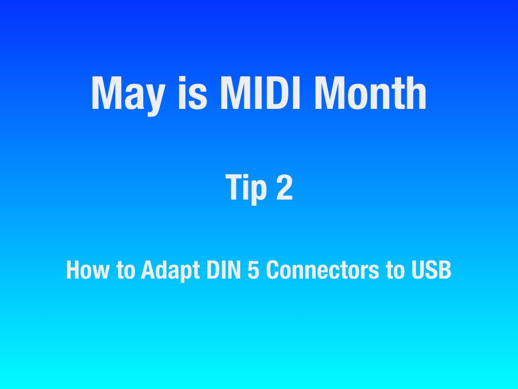 MAY-Is-MIDI-Month.00_20180415-043959_1