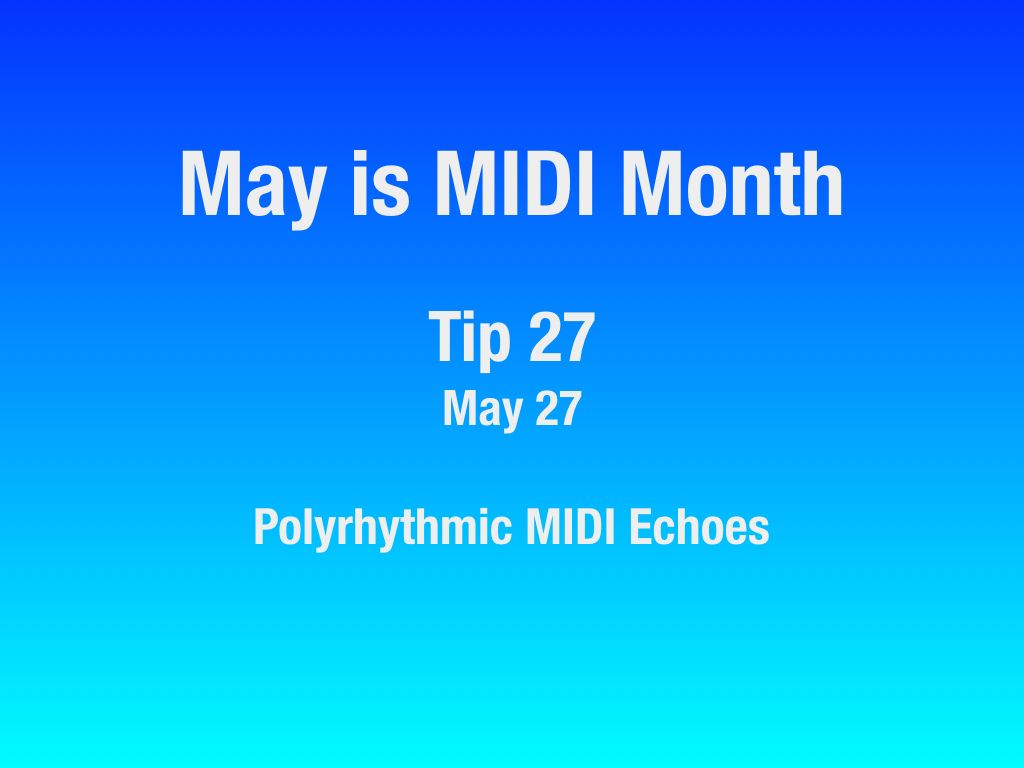 MAY-Is-MIDI-Month-22-31.006