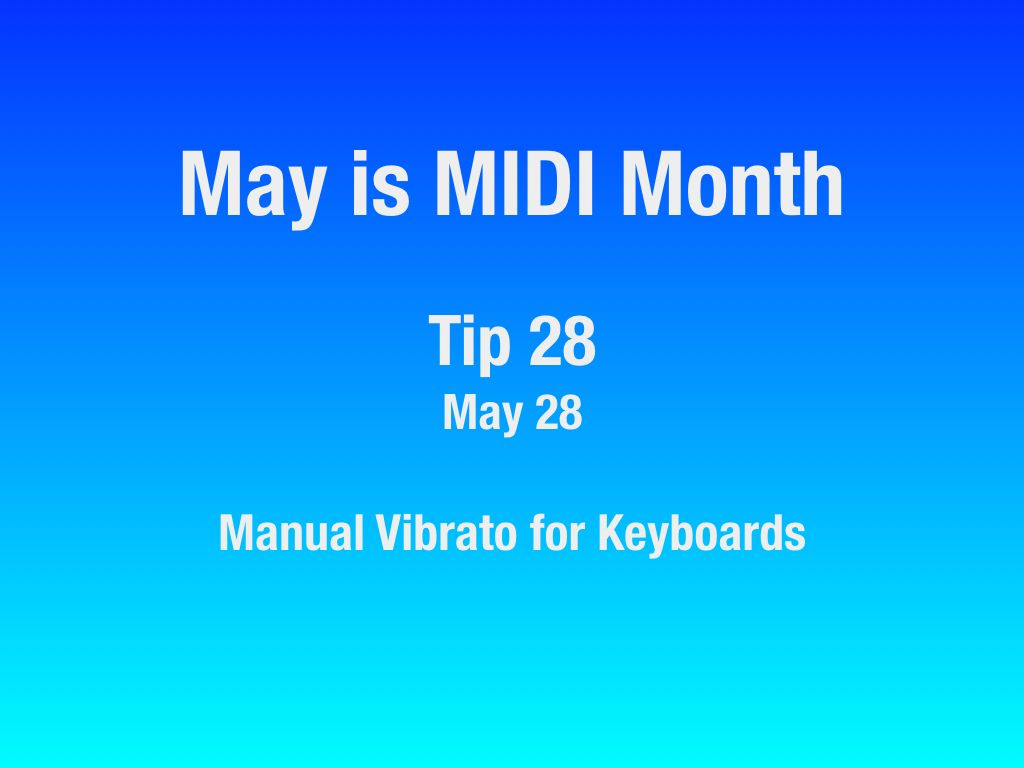 MAY-Is-MIDI-Month-22-31.007