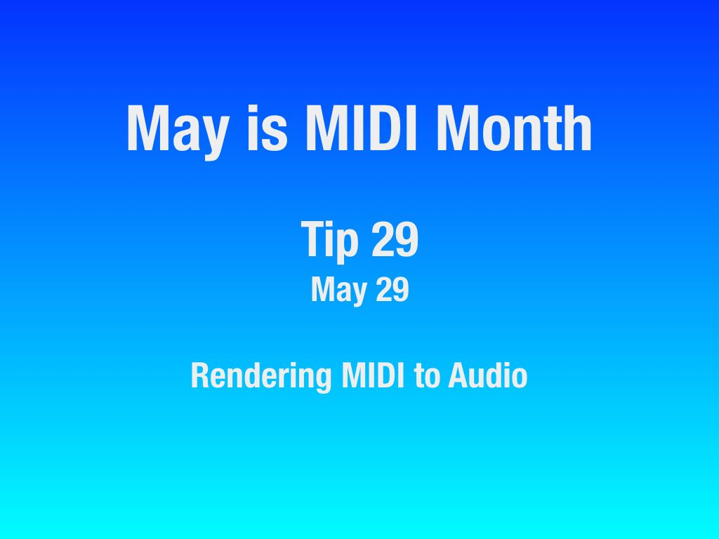 MAY-Is-MIDI-Month-22-31.008