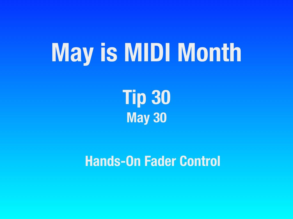 MAY-Is-MIDI-Month-22-31.009