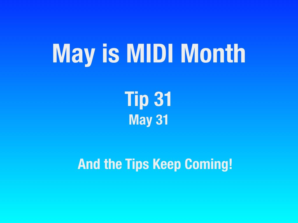 MAY-Is-MIDI-Month-22-31.010