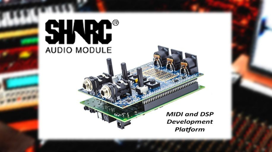 SHARC MIDI and Audio Module from Analog Devices